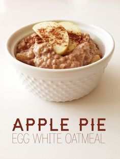 Apple Pie Egg White Oatmeal | The Slender Student
