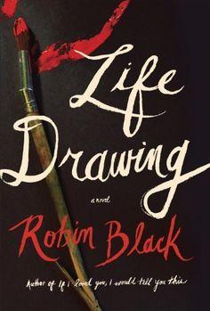 Life Drawing: A Novel, http://www.amazon.com/dp/B00HXYM7DY/ref=cm_sw_r_pi_awdm_6TeKtb1M2THHS