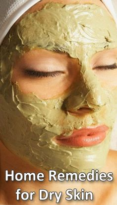 Home Remedies for Dry Skin :