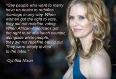 ~Cynthia Nixon
