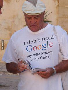 I don't need Google.