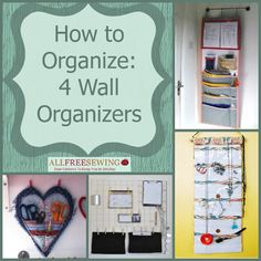How to Organize: 4 Wall Organizers
