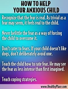 How to Help Your Anxious Child