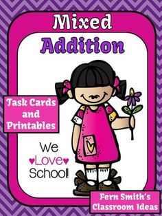 Mixed Addition We Love School Theme Task Cards and Printables 1.OA.6 and 2.OA.2 #TPT $Paid