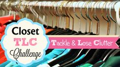 tackle and lose clutter challenge - Quick Organizing Tips for Little or Zero Cash