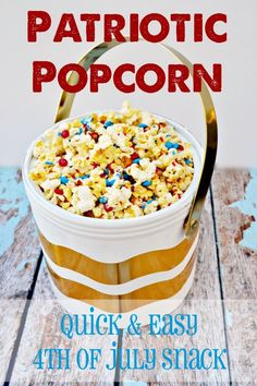 Patriotic Popcorn: Quick and Easy 4th of July snack!