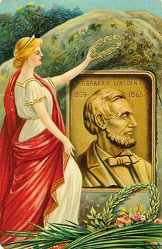 Lady Liberty places a laurel wreath at a Abraham Lincoln plaque on this vintage postcard.