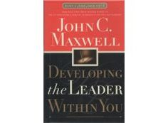 Developing the Leader within You   John C. Maxwell   $24.99