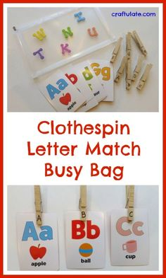 Clothespin Letter Match Busy Bag for fine motor practice and learning the alphabet - Craftulate