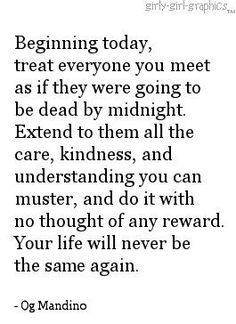 Kindness is always a great idea.