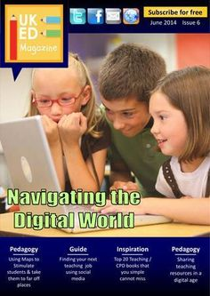 The June 2014 issue of the UKED Magazine from UKedchat. Technology and computing theme