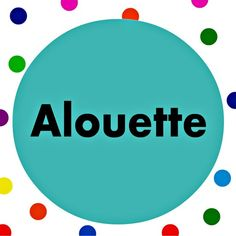 "Sing along to the French children's song ""Alouette"" with song lyrics."