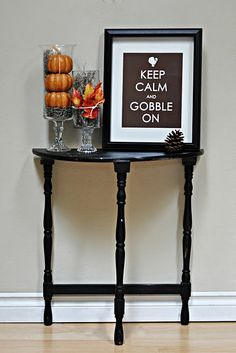 FREE Printable - keep calm and gobble on! Display for thanksgiving! Decopage for a plaque for your front entry!