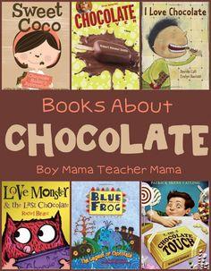Boy Mama Teacher Mama: Books about Chocolate