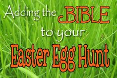 Adding the Bible to your Easter egg hunt egg hunt, easter eggs