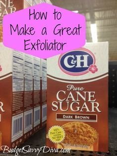 How to Make a Great Exfoliator