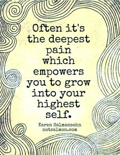 Grow into your highest self.
