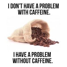 caffeine, funny pictures, coffee beans, funni, coffee cups