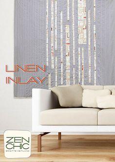 Zen Chic - Linen Inlay  - Modern Quilting Pattern - Brigitte Heitland - Juggling Summer Fabrics by Moda