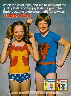 Underwear that's Fun to wear.  Loved my wonder woman underoos!!