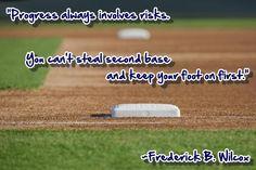 progress involves risks