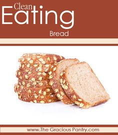 Clean Eating Bread. The brands I've found so far... #CleanEating #EatClean #Bread