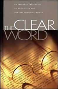 So easy to read!   The Clear Word - PARAPHRASE Bible in today's language for easy reading - hardcover (not a direct translation)