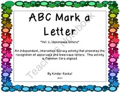 Alphabet Mark A Letter Vol. 1 from Kindergarten Rocks! on TeachersNotebook.com -  (28 pages)  - Students will love learning their letters with this activity.  Students can use bingo daubers, highlighters, markers or crayons to mark or color the correct letter.