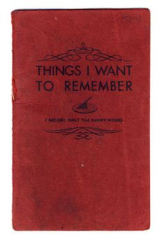 things i want to remember | books.