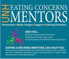 Eating Concerns Mentors are available to all UNH students.