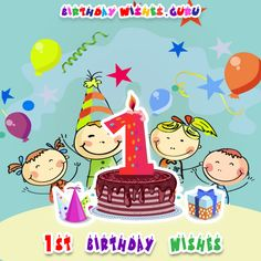 1st Birthday Wishes. #birthdaywishes