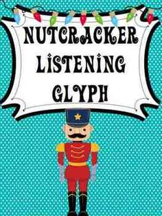 Nutcracker Listening Glyph- A fun listening activity. Students listen to the overture of the Nutcracker and color the nutcracker based on what they are hearing in the music.