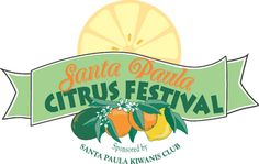 ANNUAL CITRUS FESTIVAL POSTER CONTEST  Santa Paula Kiwanis Club's Citrus Festival Poster Contest, Entry Deadline is April 25