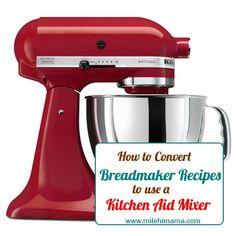 Convert Bread Machine Recipe to KitchenAid