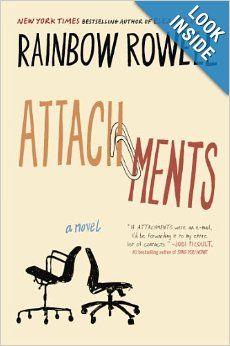 Attachments: A Novel: Rainbow Rowel