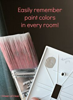 This has to be the easiest way to remember paint colors on your walls. You don't have to keep up with a binder or list and you can easily change it when you repaint!