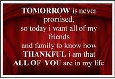 god, friends, life, tomorrow, true, thought, inspir, families, love quotes