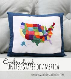 Great idea for a pillow with an embroidered United states of America from @Yin-wen Chen Things With Love!