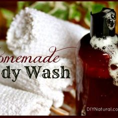 Homemade Body Wash That Is Moisturizing and Natural
