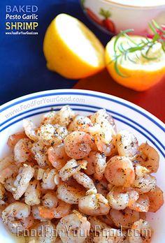 Delicious Baked Pesto Shrimp. Recipe: www.FoodForYourGood.com