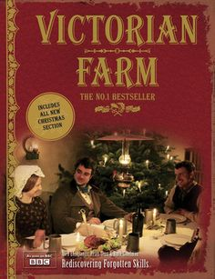 Victorian Farm: Christmas Edition  No electricity, no gas, no flushing toilet—and no tractor! Could you survive a year on a Victorian farm? In this fascinating time-traveling experiment Lion Television, with the BBC, follow a team of historians who will spend a year recreating farm life in 1885. Accompanying the series, this book follows the team as they try to run a farm using only materials and resources...more
