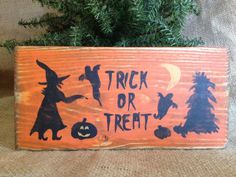 Primitive Country Witch Trick or Treat Halloween Decor Wood Sign Shelf Sitter  #PrimitiveHalloweenSign