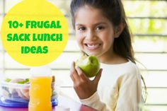 10+ Frugal Sack Lunch Ideas that Kids will Actually Eat!
