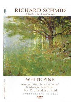 White Pine Richard Schmid Paints the Landscape by Richard Schmid, http://www.amazon.com/dp/B002SLHYCQ/ref=cm_sw_r_pi_dp_PZ3Vqb02RTBKP