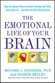 The Emotional Life of Your Brain  by Richard J. Davidson, and Sharon Begley via scientificamerican: Just as exercise can tone your body, mental training can fine tune your brain, modifying its 'wiring' and influence your responses to the experiences of life. 'Even ordinary people can change their emotional response by tweaking their behavior.' #Psychology #Brain #Emotions >> Hey, cool to see this from a trendsetting pinner... I worked with Richie.