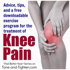Julia, maybe some helpful tips. How to treat knee pain plus free exercise program to help it feel better