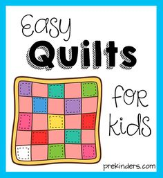 Easy Quilts to Make with Kids easy kids quilts, easi quilt, easy to make quilts