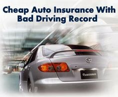 auto insurance for bad drivers
