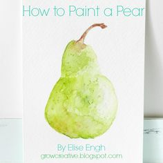 Very nice! How to paint a watercolor pear...