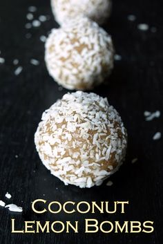 Coconut Lemon Bombs...A wonderful raw treat any time of day. Full of nutritious ingredients to feed your mind, body and soul! #vegan #dessert #recipe